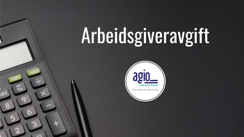 En kalkulator ligger klar til å beregne arbeidsgiveravgift sammen med logoen til Agio Forvaltning